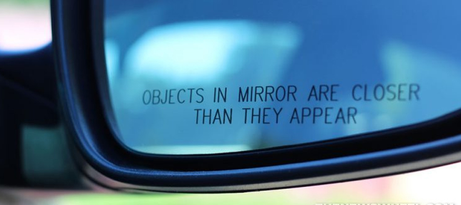 Object in the Rearview Mirror